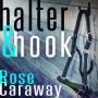 Artwork for Halter & Hook by Rose Caraway