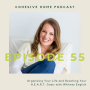 Artwork for 55: Organizing Your Life and Reaching Your  H.E.A.R.T. Goals with Whitney English