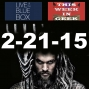 Artwork for This Week in Geek 2-21-15 Live at the Blue Box
