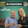 Artwork for Be In Good Spirits. Joanna Cassidy
