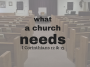 Artwork for What A Church Needs