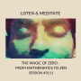 Artwork for The Magic Of Zero - From Mathematics To Zen | Guided Meditation Session #3111
