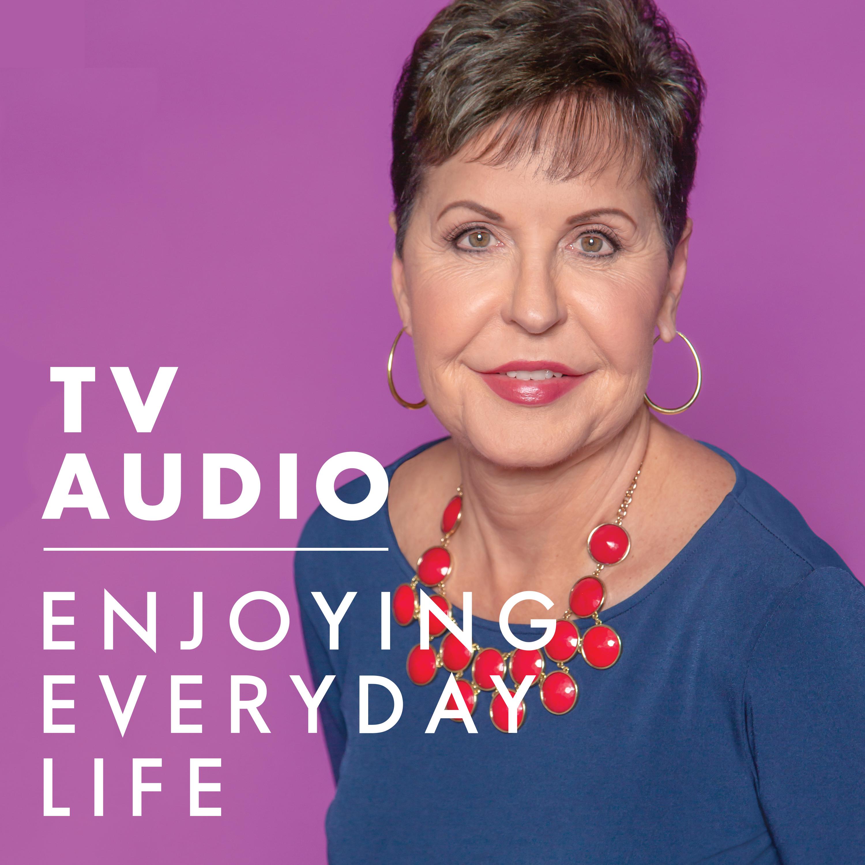Joyce Meyer Enjoying Everyday Life® TV Audio Podcast podcast