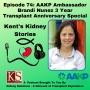 Artwork for Episode 74: AAKP Ambassador Brandi Nunez 3 Year Transplant Anniversary Special