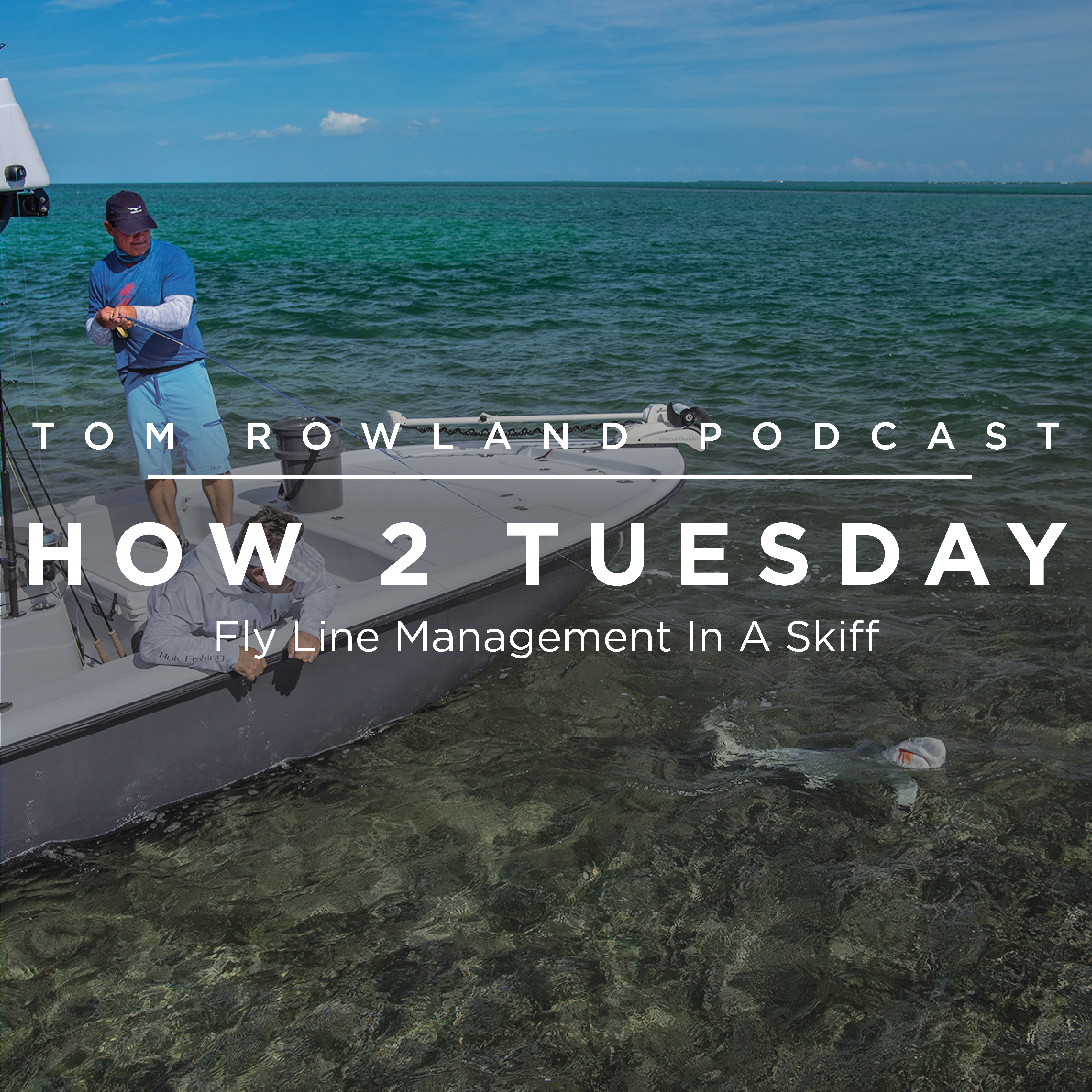 HOW 2 TUESDAY #39 - Fly Line Management In A Skiff