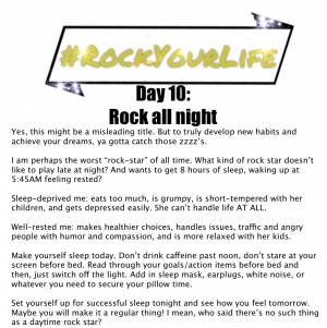 #RockYourLife Day 10!