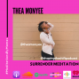 Artwork for Meditations By Mamas: Surrender Meditation w/ Thea Monyee