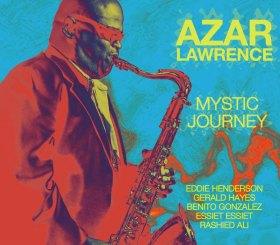 Podcast 188 - Azar Lawrence's Mystic Journeys