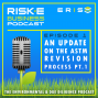 Artwork for An Update on the ASTM Revision Process with Julie Kilgore, Part 1