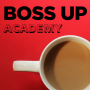 Artwork for New Podcast Who Dis: Say Hello to Boss Up Academy!
