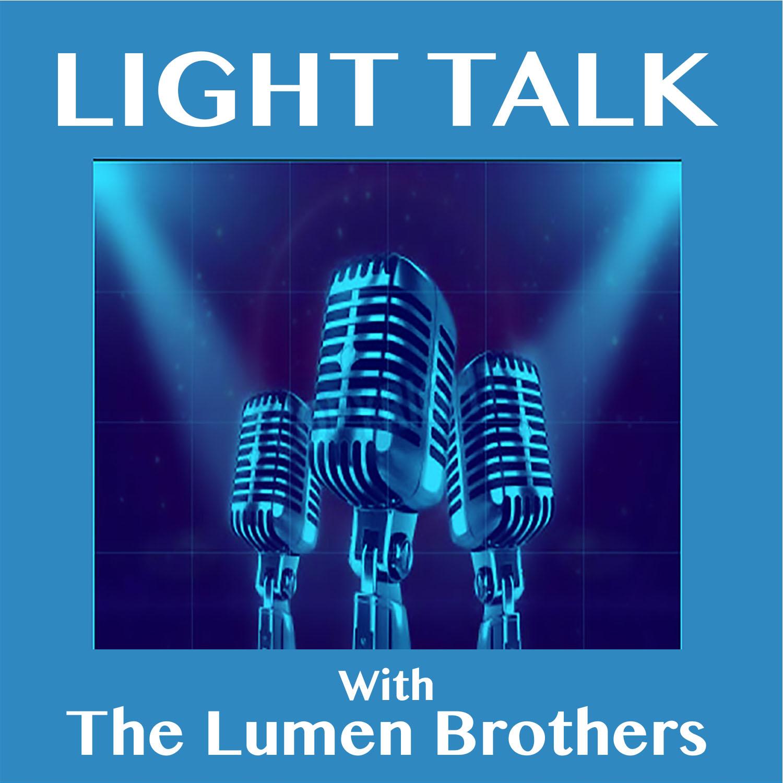 "LIGHT TALK Episode 1 - ""Welcome to LIGHT TALK!"""
