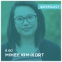 Artwork for Mihee Kim-Kort Embraced Her Queerness - Episode 60