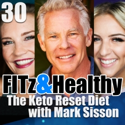 Fitz healthy podcast fitz healthy podcast 30 the keto reset fitz healthy podcast fitz healthy podcast 30 the keto reset diet with mark sisson malvernweather Image collections