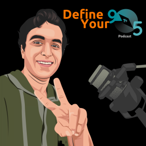 Define Your Nine to Five Podcast