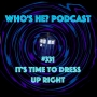 Artwork for Doctor Who: Who's He? Podcast #331 It's time to dress up right