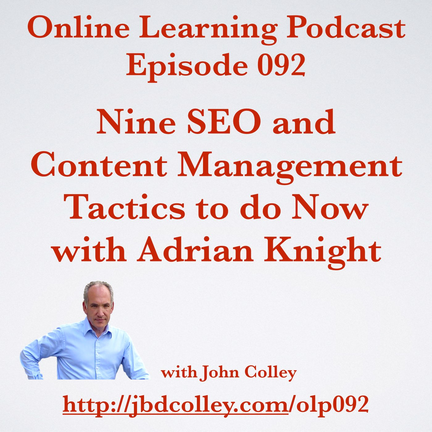 OLP092 Nine SEO and Content Management Tactics to do Now with Adrian Knight