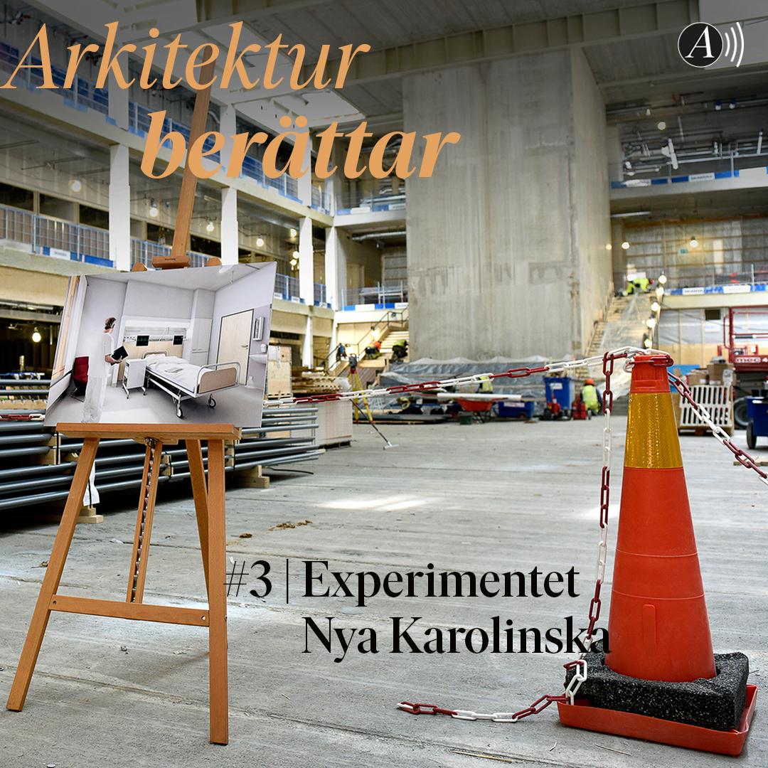 #3 Experimentet Nya Karolinska