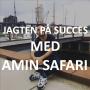 Artwork for #09: Jagten på Succes med Amin Safari