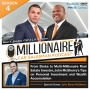 Artwork for EP 4:2 From Broke to Multi-Millionaire Real Estate Investor, John McSherry's Tips on Personal Investment and Wealth Accumulation.