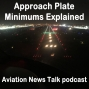 Artwork for 100 Approach Plate Minimums Explained for IFR Pilots + GA News