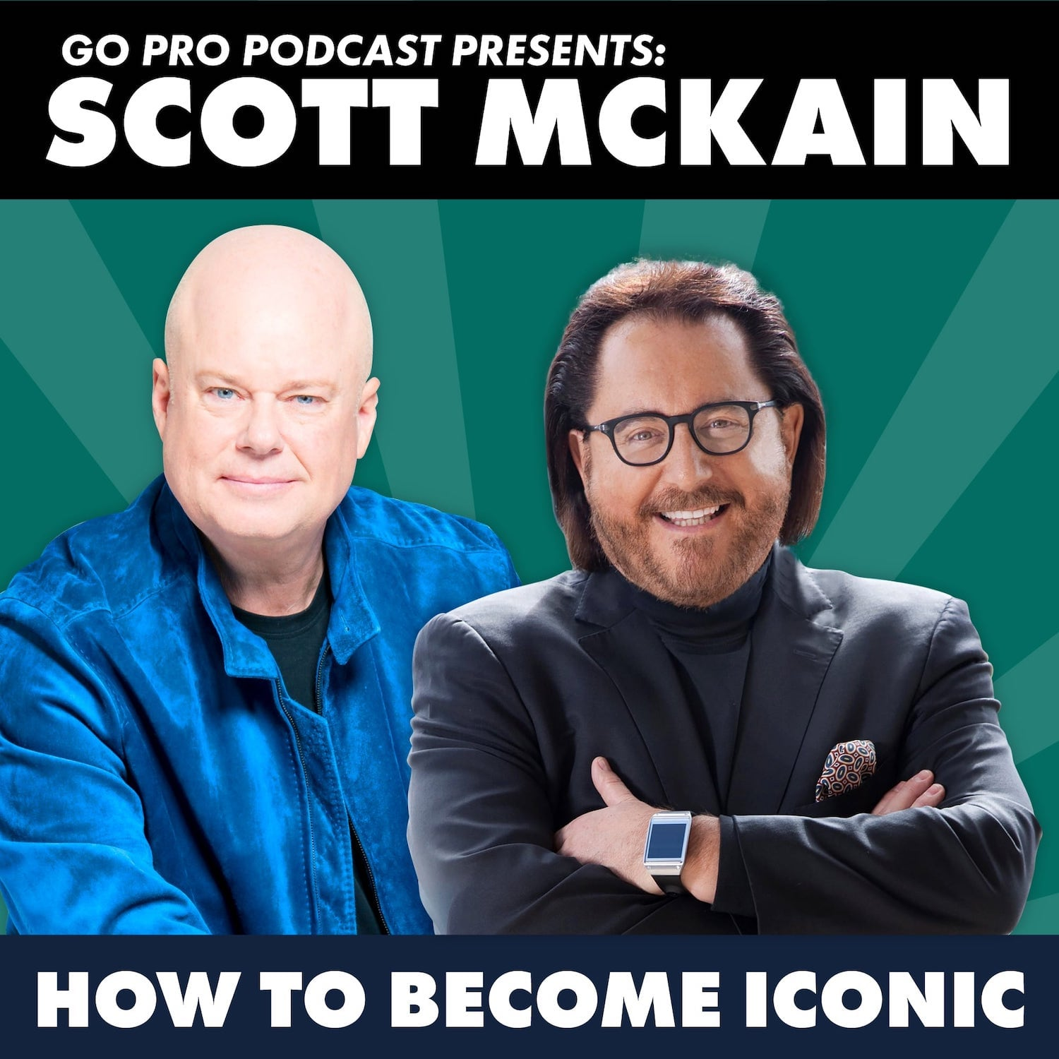 Scott McKain:  How to Become Iconic