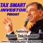 Artwork for Tax Smart Podcast Featuring Raj Tekchandani