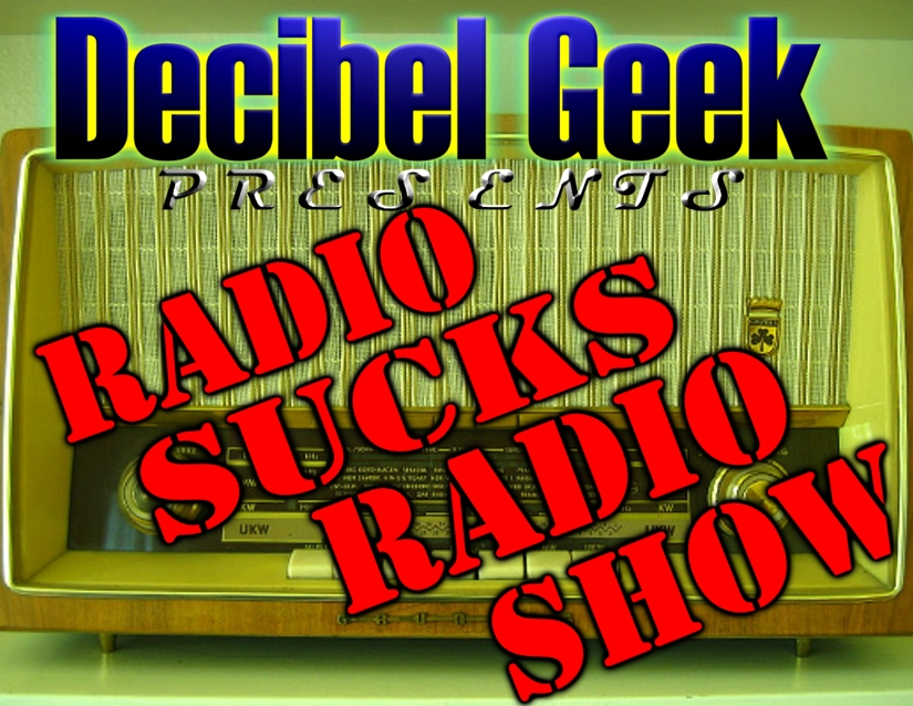 Episode 12 - Radio Sucks Radio Show