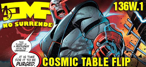EMP Episode 136w 1: Cosmic Table Flip | Comics Podcast Network