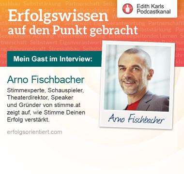 047 - Im Gespräch mit Arno Fischbacher