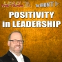 Artwork for Positivity in Leadership | The FRONT | Mike Phillips