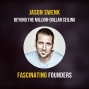 Artwork for Breaking Through The Million-Dollar Ceiling | Jason Swenk of Smart Agency Masterclass