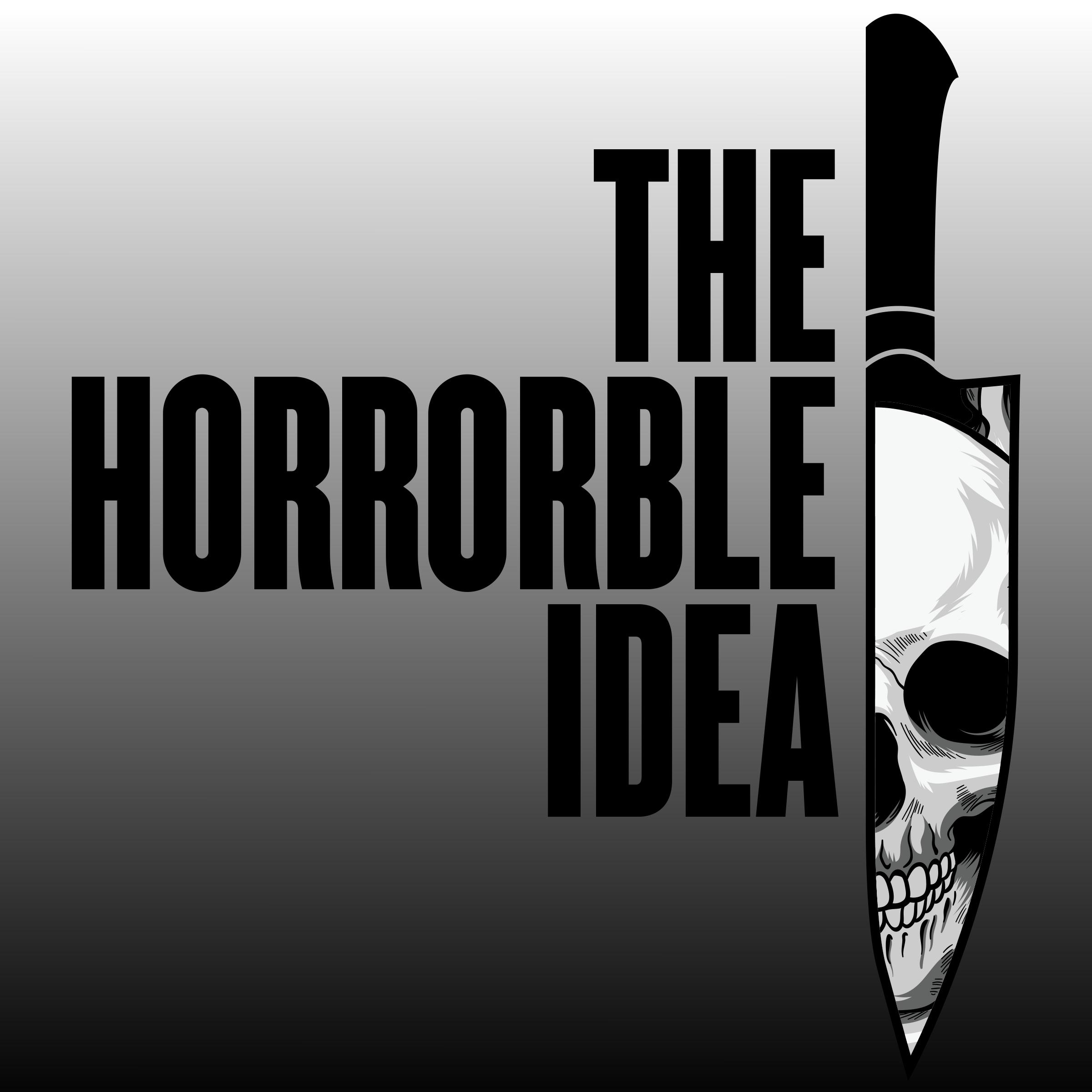 The Horrorble Idea show art