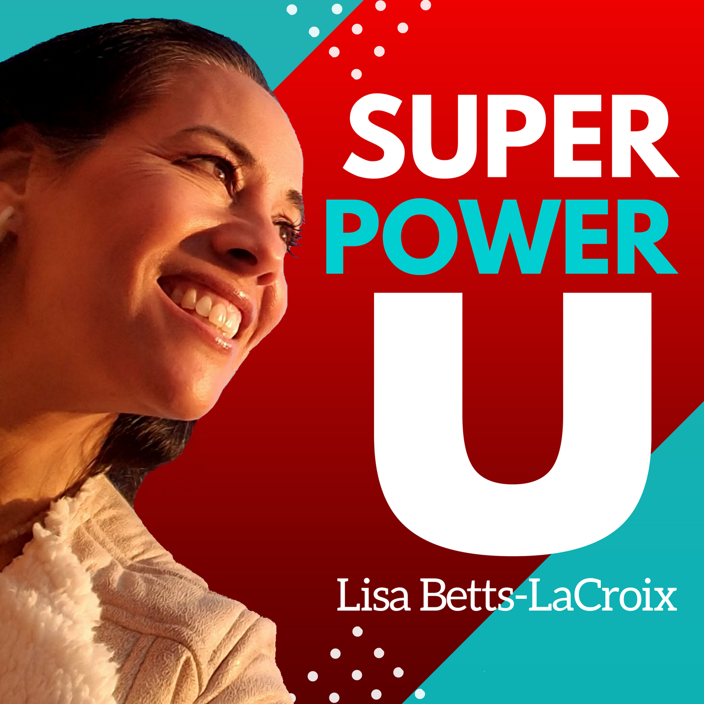 Super Power U: Mental Models and Tactical Skills To Activate Your Inner Superhero show art