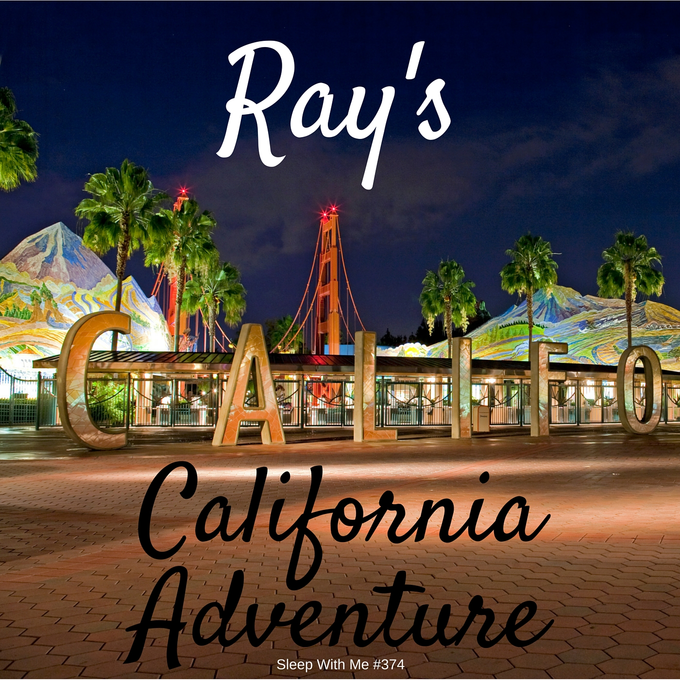 Ray's California Adventure | Trending Tuesday | Sleep With Me #374