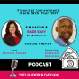 Artwork for FMEP24 - Financial Contentment, Starts WIth Your WHY, With Dominique Henderson