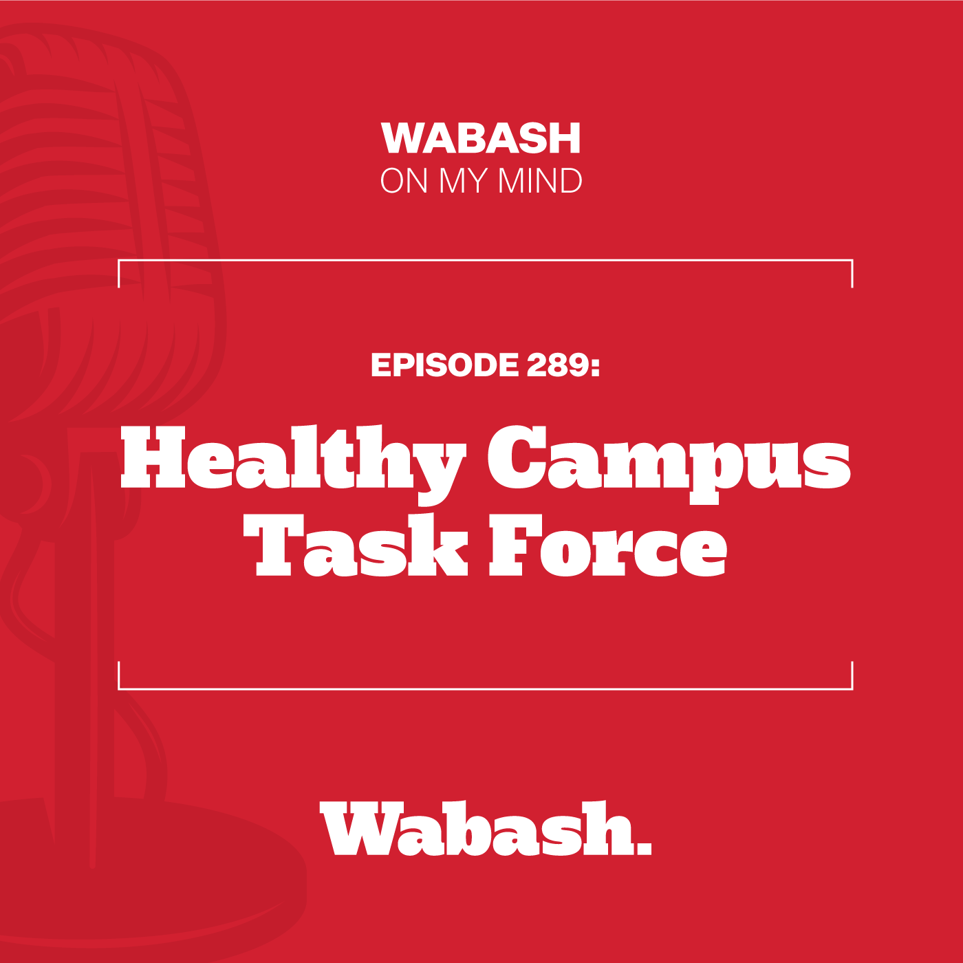 #289: Healthy Campus Task Force