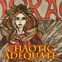 Artwork for CHAOTIC ADEQUATE 20 - Oh good, more dwarves