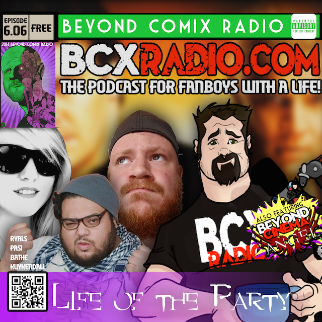 BCXradio 6.06 - Life of the Party