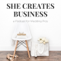 Artwork for 117: Marketing, Guest Posting & Growth Strategies for a New Wedding Business with Katelyn Stanis
