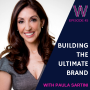 Artwork for 45 - Building the ultimate brand with Paula Sartini