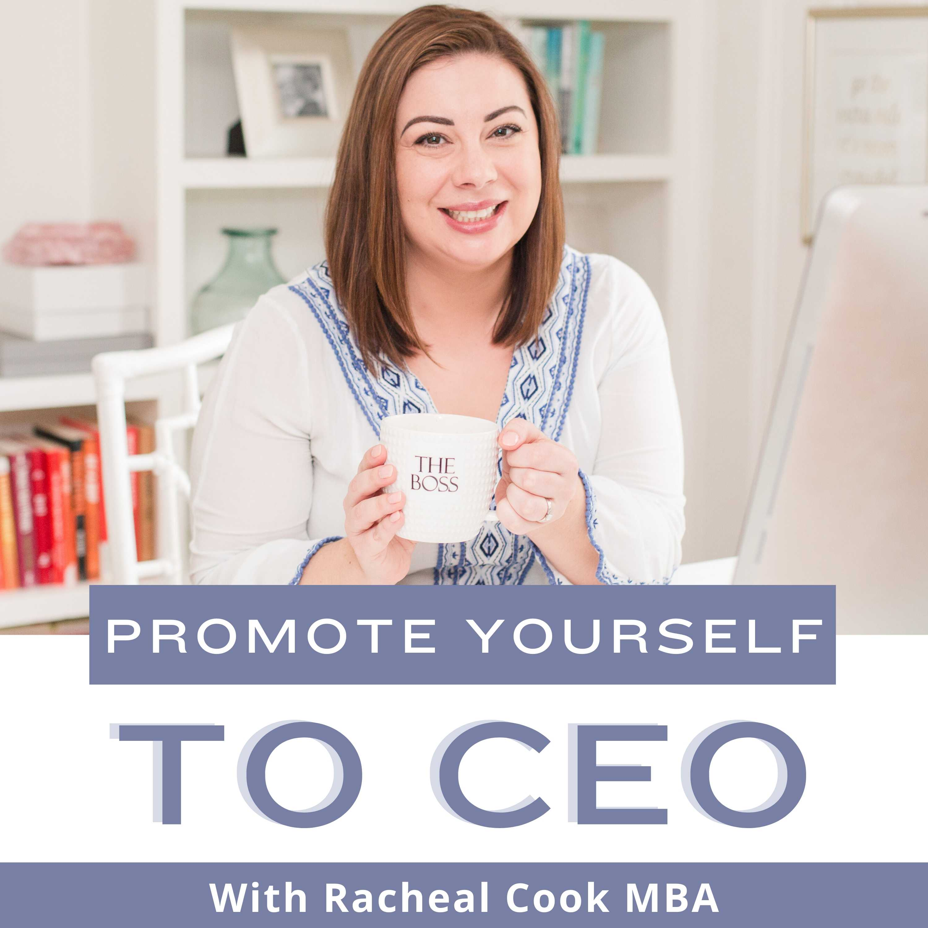 Promote Yourself to CEO | Small Business Strategy for Women Entrepreneurs show art