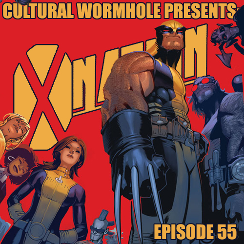 Cultural Wormhole Presents: X-Nation Episode 55