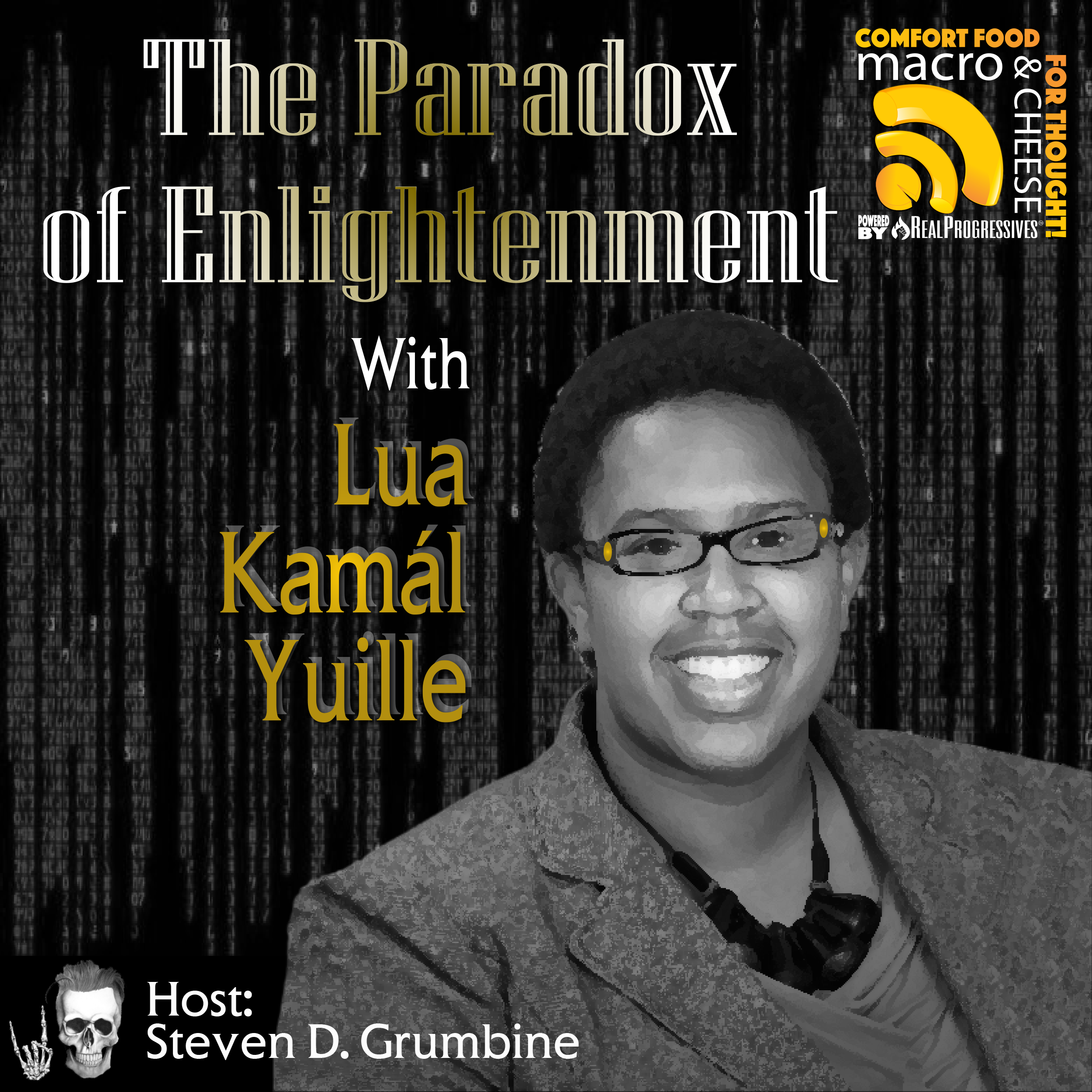 The Paradox of Enlightenment with Lua Kamál Yuille