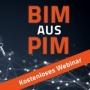 Artwork for 013 - BIM aus PIM - Schnell und einfach Planungsdaten erstellen und verwalten