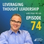 Artwork for Leveraging Thought Leadership With Peter Winick – Episode 74 - Karen Yankovich