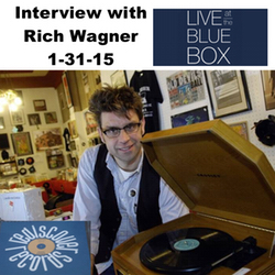 Interview with Rich Wagner from Rediscover Records 1-31-15 Live at the Blue Box
