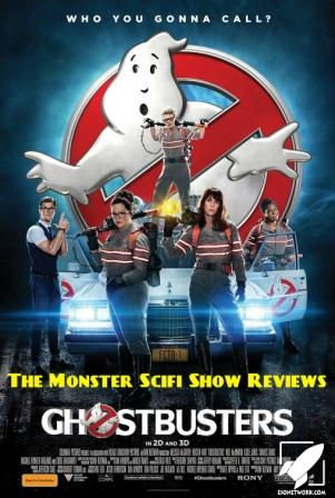 The Monster Scifi Show Podcast - Ghostbusters (2016)