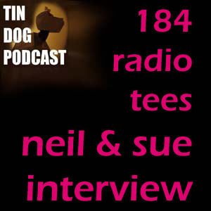 TDP 184: Special Neil and Sue on Radio Tees
