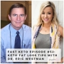 Artwork for Keto Fat Loss Tips with Dr. Eric Westman