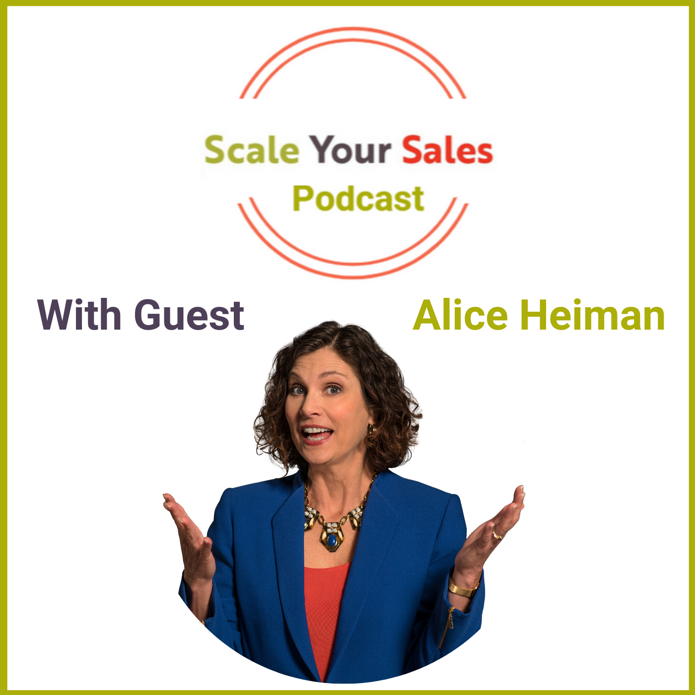 Episode 009 - Alice Heiman How TradeShow Makeover to deliver ROI